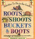 root-shoots-buckets & boots