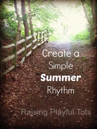 Create a simple summer rhythm | Raising Playful Tots