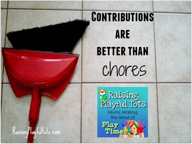 contributions are better than chores | RaisingPlayfulTots.com
