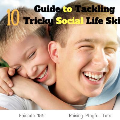 Tackling Ten Tricky Social Life Skills