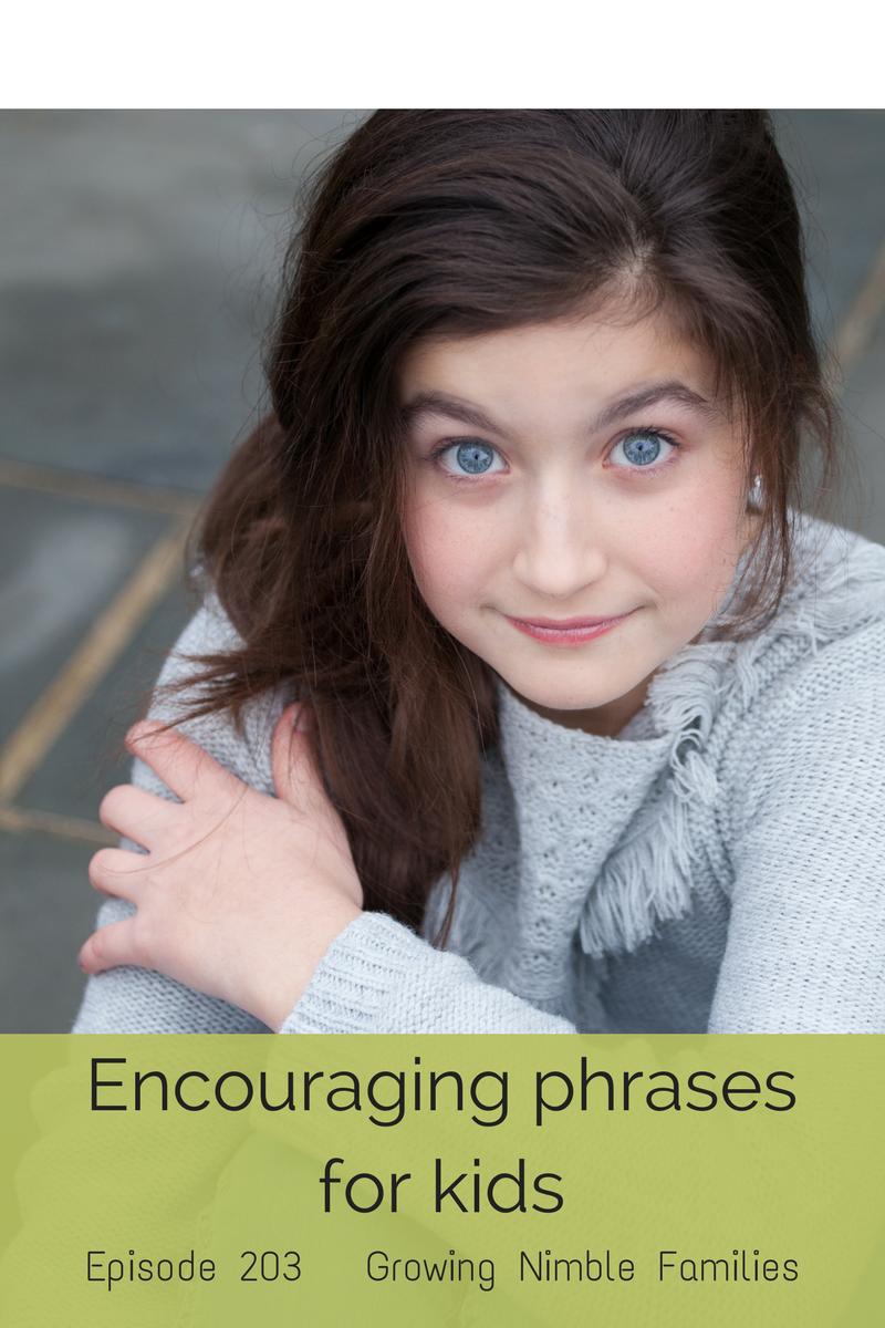 Positive phrases kids should hear more often