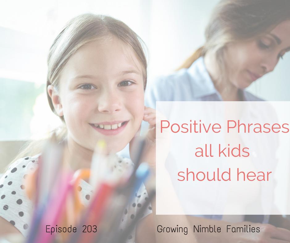 Positive phrases kids should hear more often especially during testing season