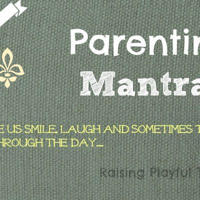 Parenting Mantras  #130