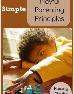 Simple Playful Parenting Principles
