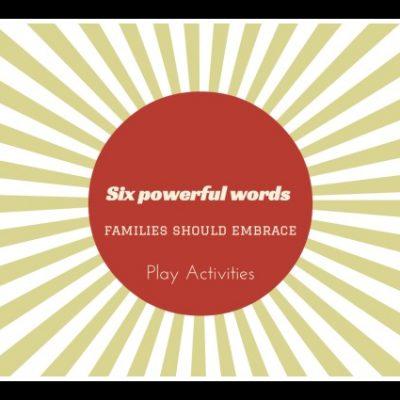 Six powerful words families should embrace