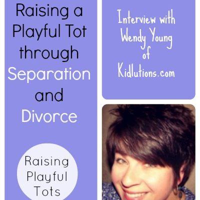 Raising a Playful Tot through Separation and Divorce